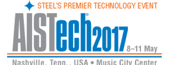 AISTech 2017 |AME | The Iron & Steel Technology Conference and Exposition